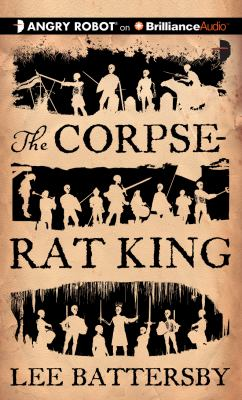 The Corpse-Rat King 9781469209005