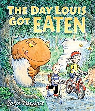 The Day Louis Got Eaten 9781467703154