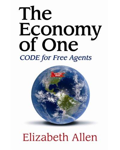 The Economy of One 9781466308336