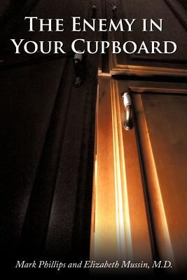 The Enemy in Your Cupboard 9781467034944