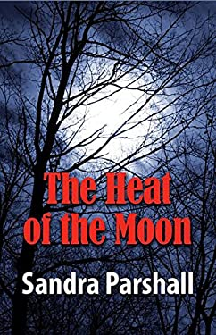 The Heat of the Moon: A Rachel Goddard Mystery 9781464201127