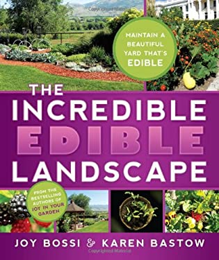 The Incredible Edible Landscape 9781462110285