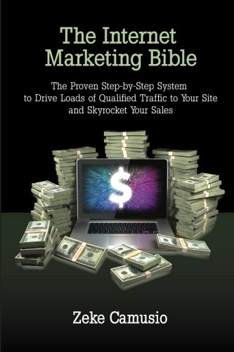 The Internet Marketing Bible 9781461050643