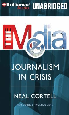 The Media: Journalism in Crisis 9781469232393