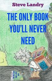 The Only Book You'll Never Need 18054558