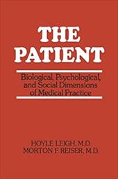 The Patient: Biological, Psychological, and Social Dimensions of Medical Practice 21245939
