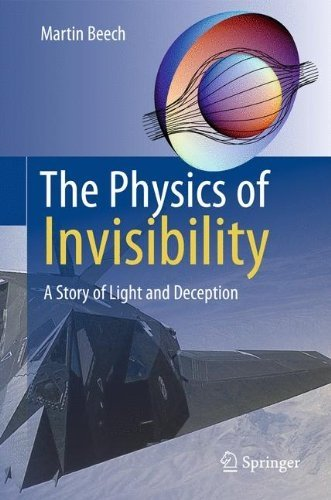 The Physics of Invisibility: A Story of Light and Deception 9781461406150