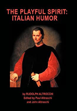 The Playful Spirit: Italian Humor 9781469784731
