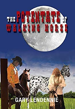The Potentate of Walking Horse 9781469144320