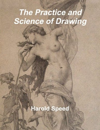 The Practice and Science of Drawing 9781466402584