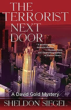 The Terrorist Next Door: A David Gold Novel 9781464201646