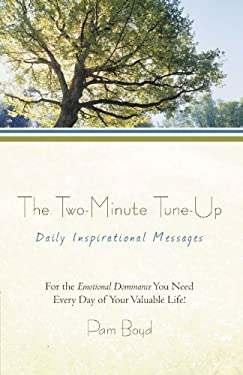 The Two-Minute Tune-Up: Daily Inspirational Messages 9781469798141
