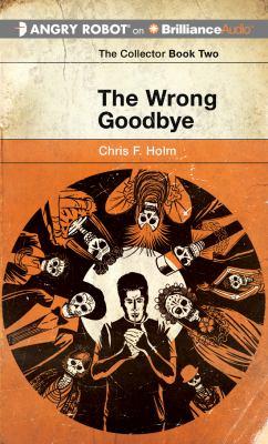 The Wrong Goodbye 9781469208923