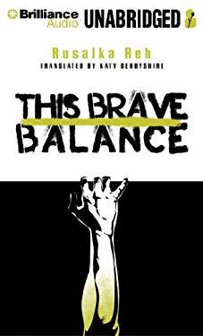 This Brave Balance 9781469212050