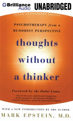 Thoughts Without a Thinker: Psychotherapy from a Buddhist Perspective 9781469203782