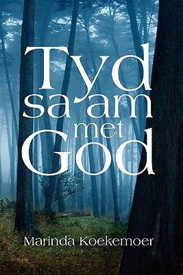 Tyd Saam Met God 9781462860524
