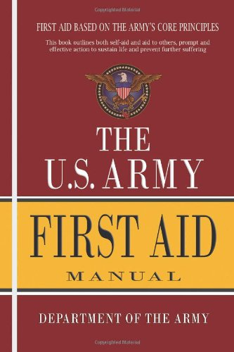 U.S. Army First Aid Manual 9781463562748