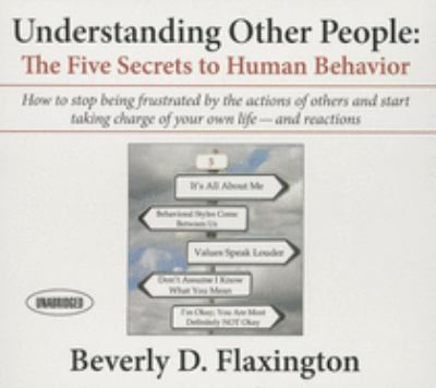 Understanding Other People: The Five Secrets to Human Behavior 9781469085142