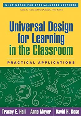 Universal Design for Learning in the Classroom: Practical Applications 9781462506316