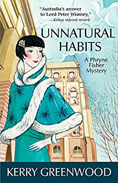 Unnatural Habits: A Phryne Fisher Mystery 9781464201233