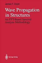 Wave Propagation in Structures: An FFT-Based Spectral Analysis Methodology 19313025
