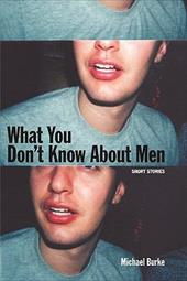 What You Don't Know about Men - Burke, Michael