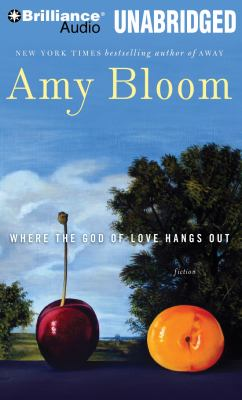 Where the God of Love Hangs Out: Fiction 9781469233062