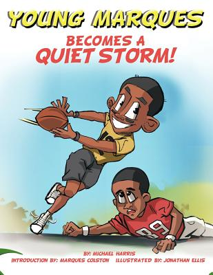 Young Marques Becomes a Quiet Storm 9781463445324