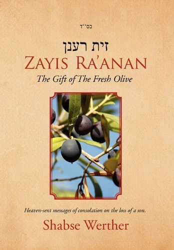 Zayis Ra'anan: The Gift of the Fresh Olive