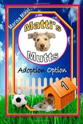 Matti's Mutts: Adoption Option (Vol 1) 18261765