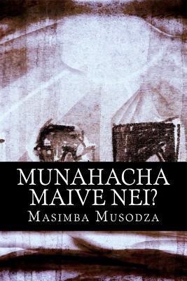 Munahacha Maive Nei? 9781470165826
