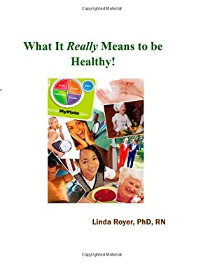 What It Really Means to be Healthy!