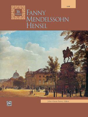 Fanny Mendelssohn Hensel: Low Voice