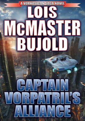 Captain Vorpatril's Alliance 9781470807863