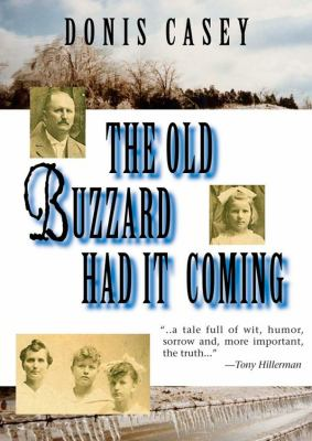 The Old Buzzard Had It Coming: An Alafair Tucker Mystery 9781470819644