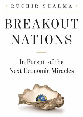 Breakout Nations: In Pursuit of the Next Economic Miracles 9781470826321