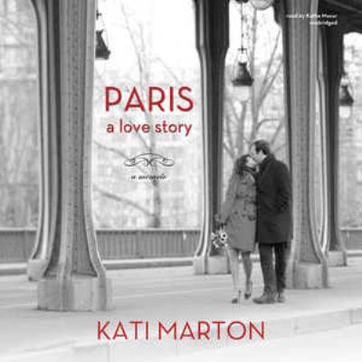 Paris: A Love Story 9781470832322
