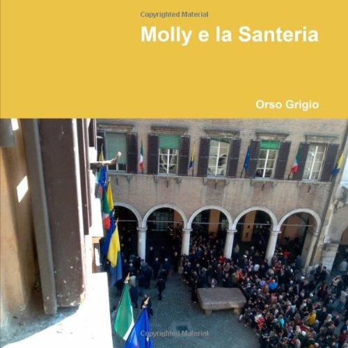 Molly E La Santeria 9781471039928