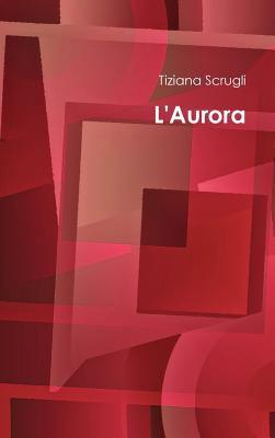 L'Aurora 9781471062230