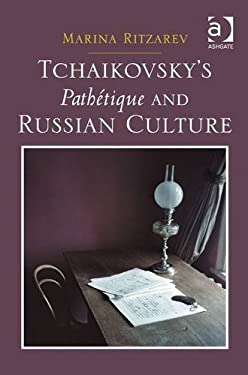 Tchaikovsky's Pathtique and Russian Culture