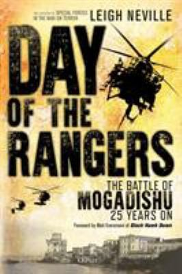 Day of the Rangers: The Battle of Mogadishu 25 Years On