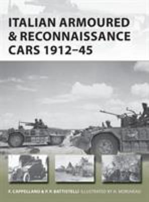 Italian Armoured & Reconnaissance Cars 1911-45 (New Vanguard)