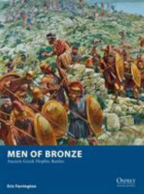 Men of Bronze: Ancient Greek Hoplite Battles (Osprey Wargames)
