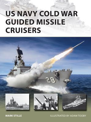 US Navy Cold War Guided Missile Cruisers (New Vanguard)