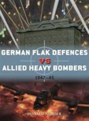 German Flak Defences vs Allied Heavy Bombers: 194245 (Duel)