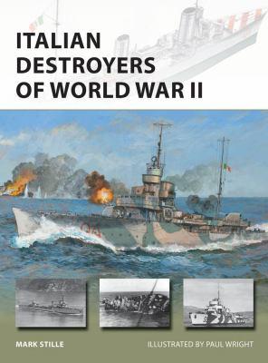 Italian Destroyers of World War II (New Vanguard)