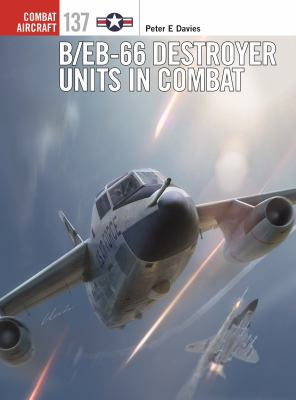 B/EB-66 Destroyer Units in Combat (Combat Aircraft)