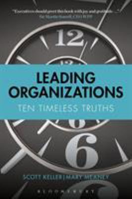 Leading Organizations: Ten Timeless Truths