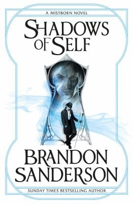 Shadows of Self: A Mistborn Novel [Paperback] Brandon Sanderson