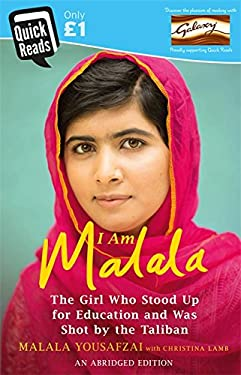 I am Malala Abridged Quick Reads Edition: The Girl Who Stood Up for Education and Was Shot by the Taliban